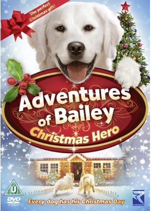 The Adventures of Bailey - The Christmas Hero