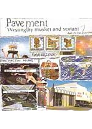 Pavement - Westing By Musket And Sextant (Music CD)