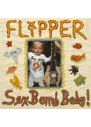 Flipper - Sex Bomb Baby (Special Edition) (Music CD)