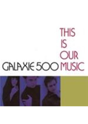 Galaxie 500 - This Is Our Music (+Bonus CD) (Music CD)
