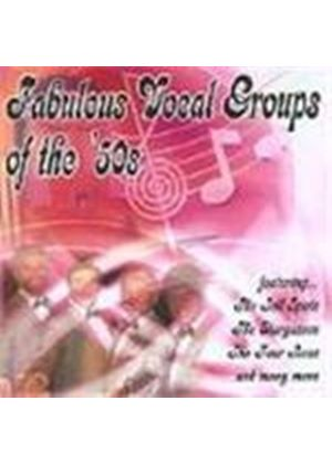 Various Artists - Fabulous Vocal Groups Of The 50's