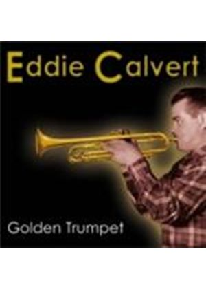 Eddie Calvert - Golden Trumpet (Music CD)
