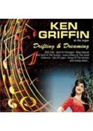 Ken Griffin - At The Organ Drifting And Dreaming (Music CD)