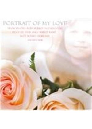 Various Artists - Portrait Of My Love (Songs In A Romantic) (Music CD)