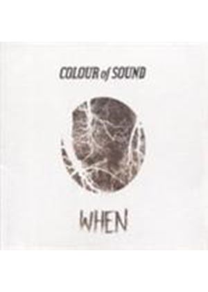 Colour Of Sound - When (Music CD)