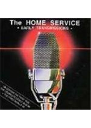 Home Service (The) - Early Transmissions