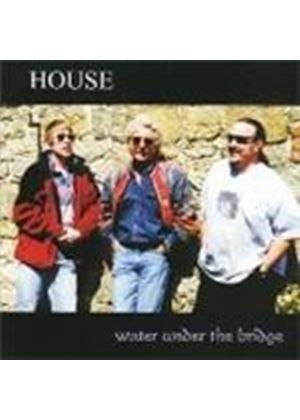 House - Water Under The Bridge