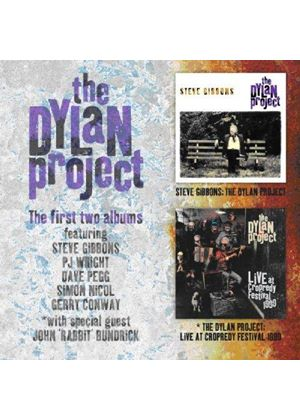 Steve Gibbons And The Dylan Project - The Dylan Project/Live At Cropredy Festival 1999
