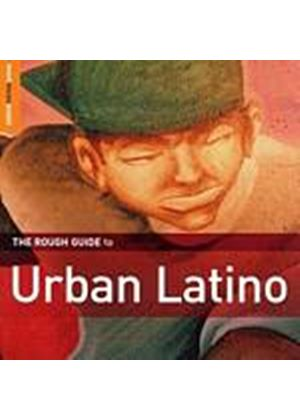 Various Artists - The Rough Guide To Urban Latino (Music CD)