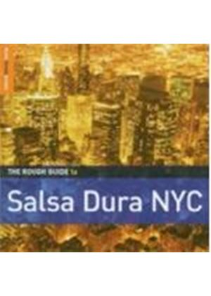 Various Artists - Rough Guide To Salsa Dura NYC
