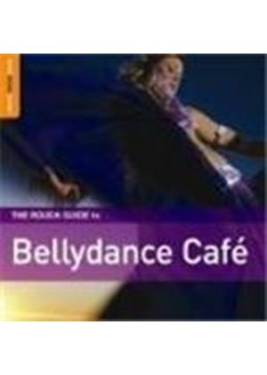 Various Artists - Rough Guide To Bellydance Cafe