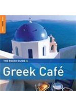 Various Artists - Rough Guide To Greek Cafe, The (Music CD)