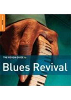 Various Artists - Rough Guide To Blues Revival (Music CD)