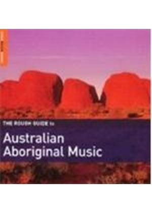Various Artists - Rough Guide To Australian Aboriginal Music