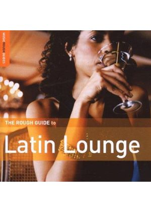 Various Artists - Rough Guide To Latin Lounge (Music CD)