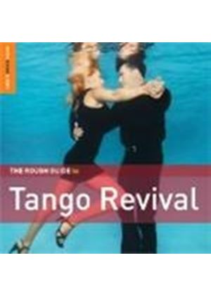 Various Artists - Rough Guide To Tango Revival, The (Music CD)