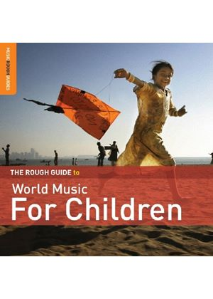 Various Artists - Rough Guide To World Music For Children (Music CD)