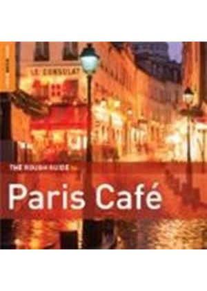 Various Artists - Rough Guide To Paris Cafe, The (Second Edition) (Music CD)
