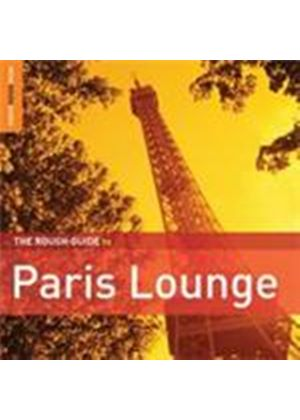 Various Artists - Rough Guide To Paris Lounge, The (Music CD)