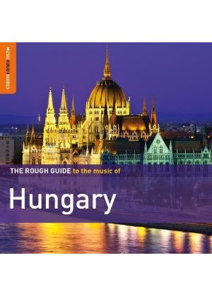 Various Artists - The Rough Guide to the Music of Hungary (Music CD)