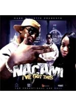 Nacami - I've Got This (Music CD)