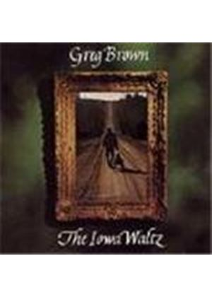 Greg Brown - Iowa Waltz, The