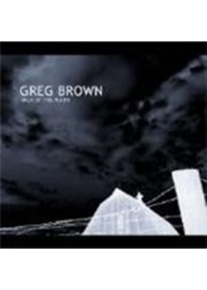 Greg Brown - Milk Of The Moon