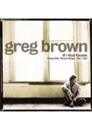 Greg Brown - If I Had Known (Essential Recordings 1980-1996/+DVD)