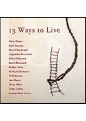 Various Artists - 13 Ways To Live (Music CD)