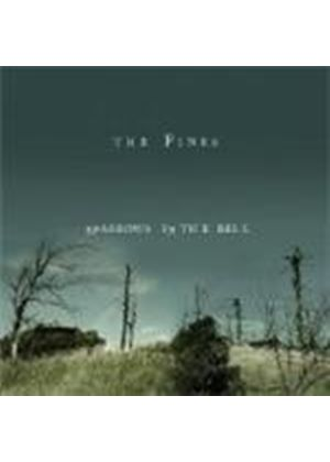 The Pines - Sparrows In The Bell (Music CD)