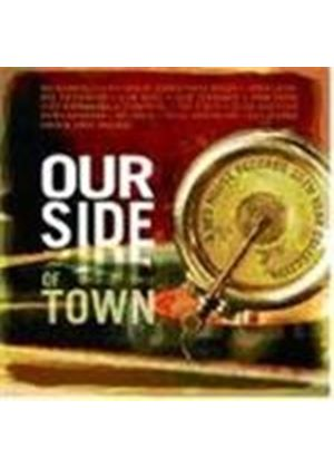 Various Artists - Our Side Of Town
