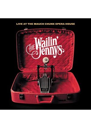 Wailin' Jennys - Live At The Mauch Chunk Opera House (Music CD)
