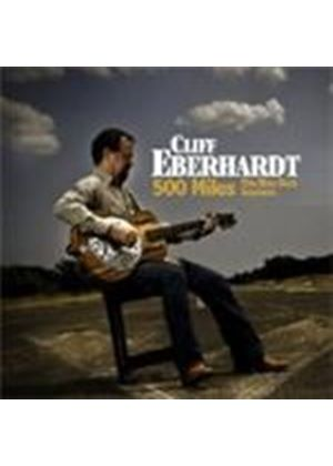 Cliff Eberhardt - 500 Miles (The Blue Rock Sessions) (Music CD)