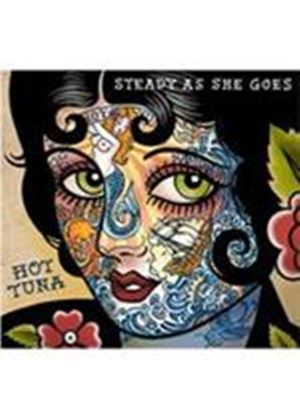 Hot Tuna - Steady As She Goes (Music CD)