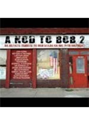 Various Artists - Nod To Bob Vol.2, A (Music CD)