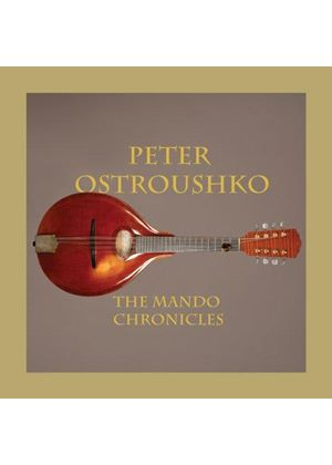 Peter Ostroushko - Mando Chronicles (Music CD)