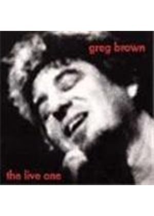 Greg Brown - Live One, The