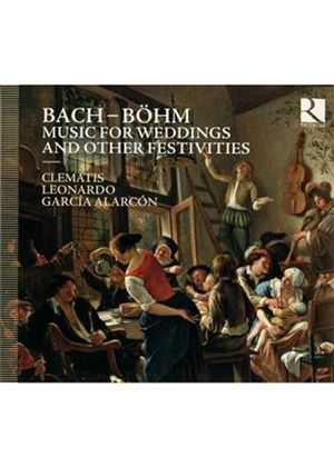 Bach-Böhm: Music for Weddings and Other Festivities (Music CD)