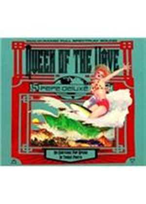 Pepe Deluxe - Queen of the Wave (Music CD)
