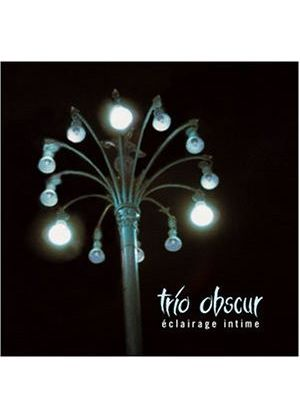 Trio Obscur - Eclairage Intime