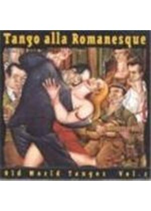 Various Artists - Old World Tangos Vol.2
