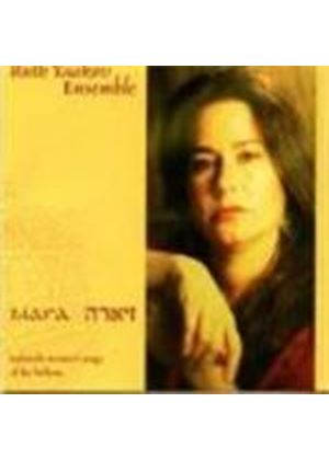 Ruth Yaakov Ensemble - Ziara (Sephardic Women's Songs Of The Balkans)