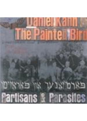 Daniel Kahn & The Painted Bird - Partisans And Parisites (Music CD)