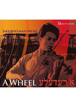 Jake Shulman Ment - Wheel (Music CD)