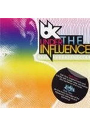 BK - Under The Influence (Music CD)