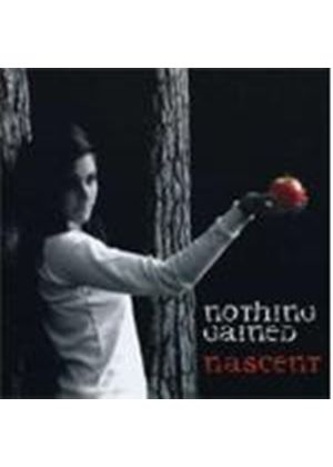 Nothing Gained - Nascent (Music Cd)