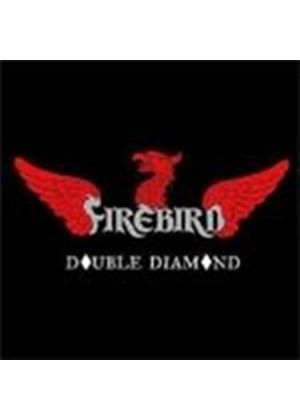 Firebird - Double Diamond (Music CD)