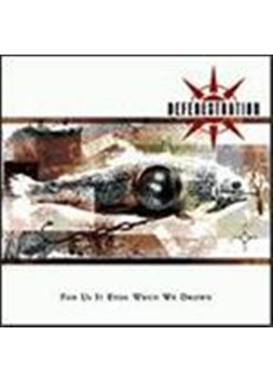 Defenestration - For Us It Ends When We Drown