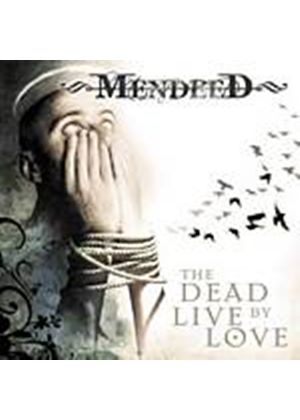 Mendeed - The Dead Live By Love (Music CD)