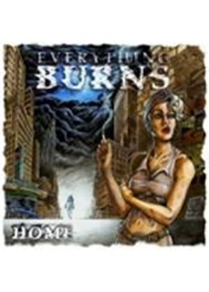Everything Burns - Home (Music CD)
